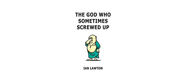 the god who screwed up sometimes